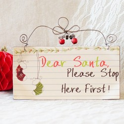 "Cartel decorativo Navidad ""Dear Santa, please stop here first"""
